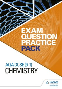 AQA GCSE (9-1) Chemistry: Exam Question Practice Pack - Hodder Education