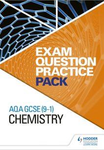 AQA GCSE (9-1) Chemistry: Exam Question Practice Pack - Hodder Education