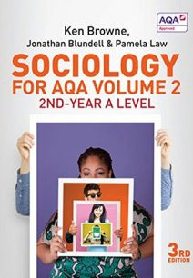 Sociology for AQA Volume 2: 2nd-Year A Level - Ken Browne