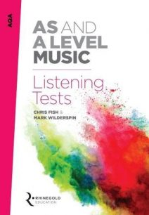 AQA AS and A Level Music Listening Tests - Mark Wilderspin