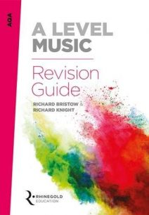AQA A Level Music Revision Guide - Richard Bristow