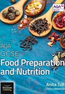AQA GCSE Food Preparation and Nutrition - Anita Tull