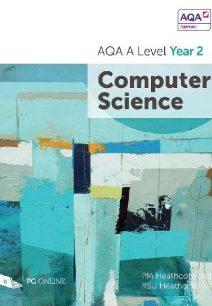 AQA A Level Computer Science Year 2 - P. M. Heathcote