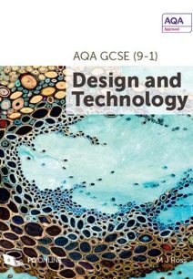 AQA GCSE (9-1) Design and Technology 8552: 2017 - M. J. Ross