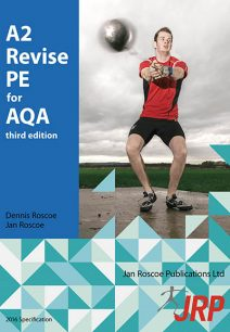 A2 Revise PE for AQA - Dr. Dennis Roscoe