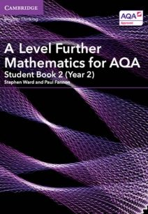 A Level Further Mathematics for AQA Student Book 2 (Year 2)